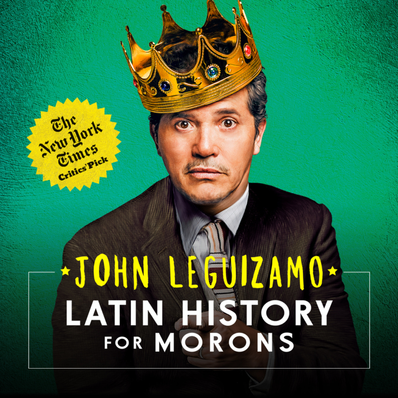 Latin History for Morons with John Leguizamo in Chicago