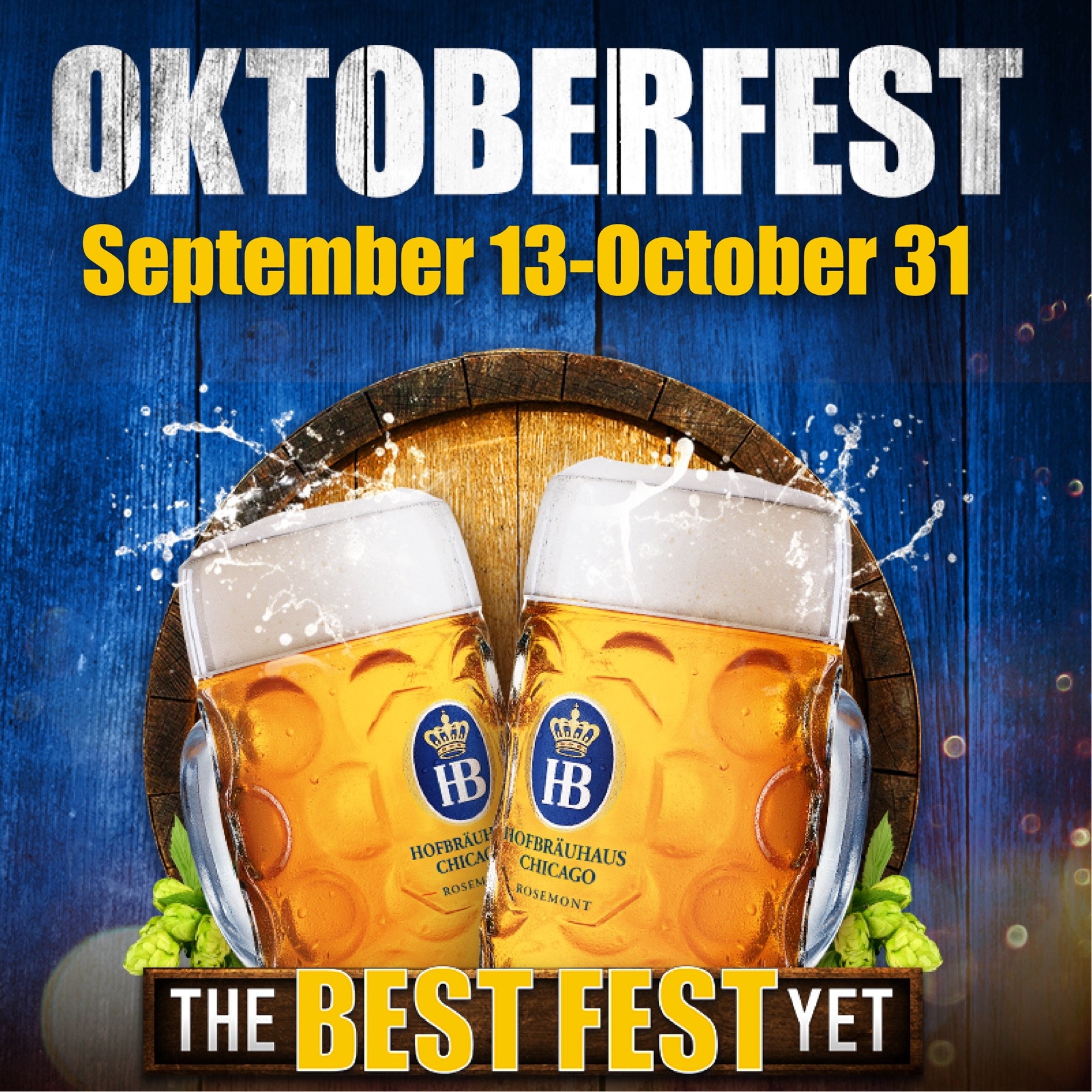 Hofbräuhaus Chicago's Seventh Annual Oktoberfest Celebration