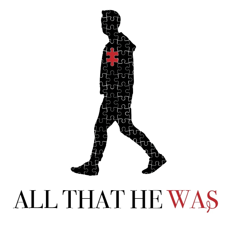 All That He Was