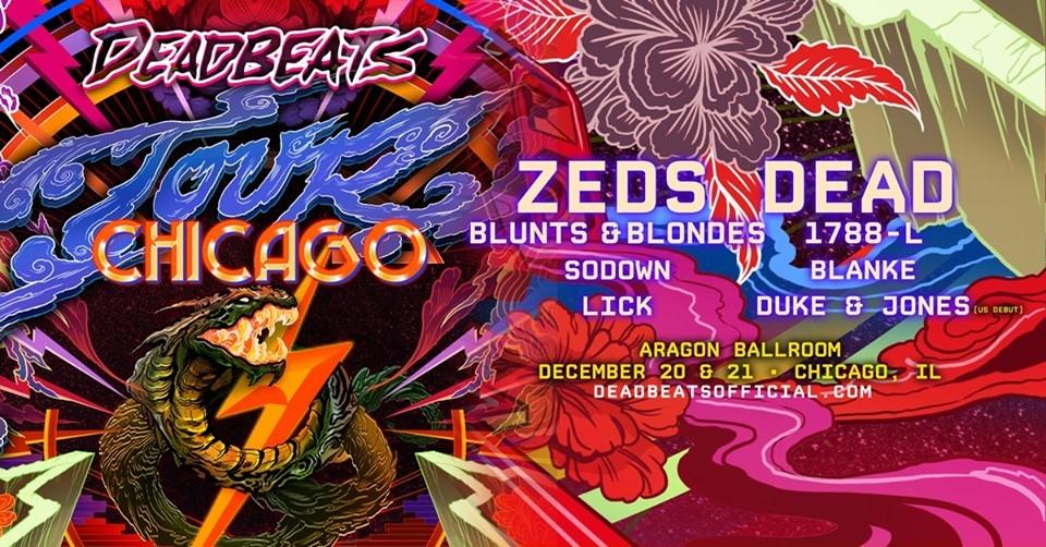 Deadbeats Tour - Zeds Dead Chicago promo