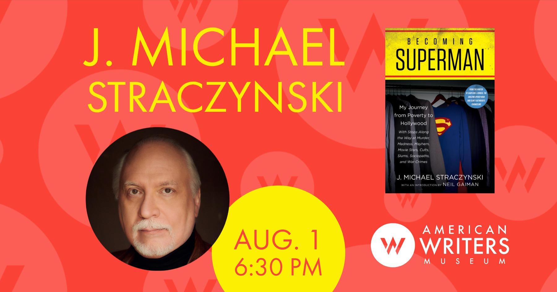 J. Michael Straczynski: Becoming Superman