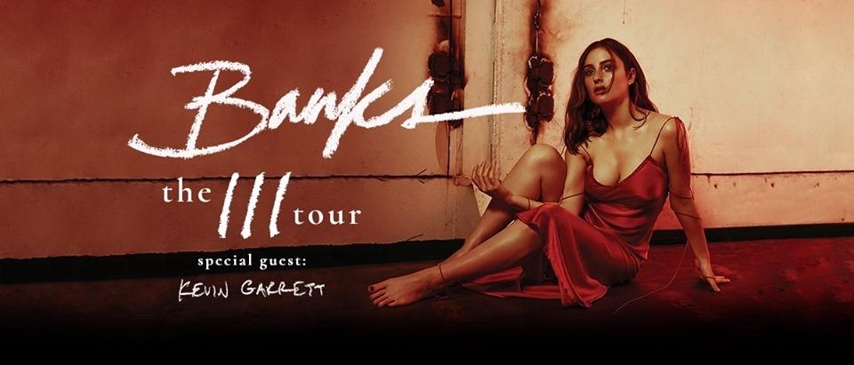BANKS – The III Tour
