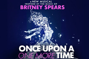 Once Upon a One More Time Chicago musical based on Britney Spears