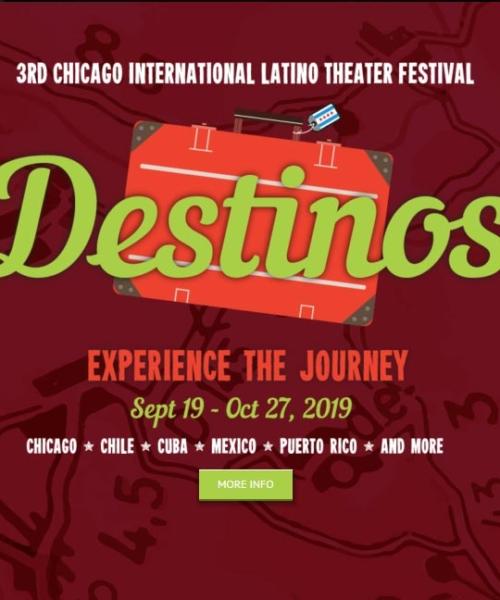 Destinos: 3rd Chicago International Latino Theater Festival