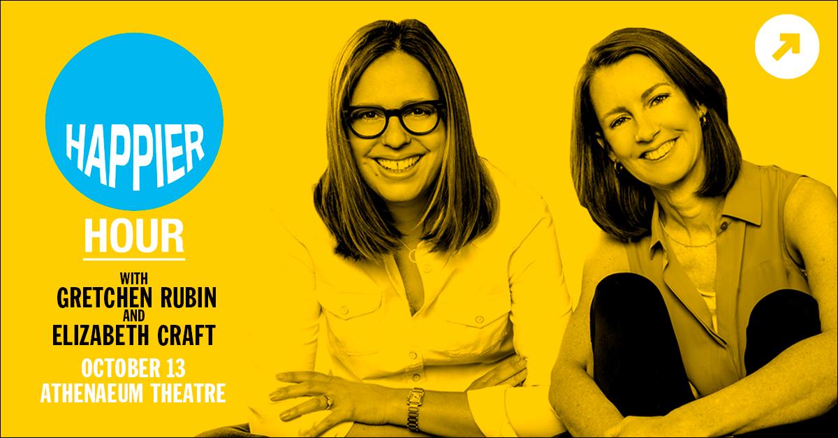 Happier Hour: An Evening with Gretchen Rubin & Elizabeth Craft