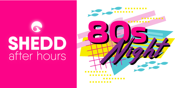 Shedd After Hours: '80s Night