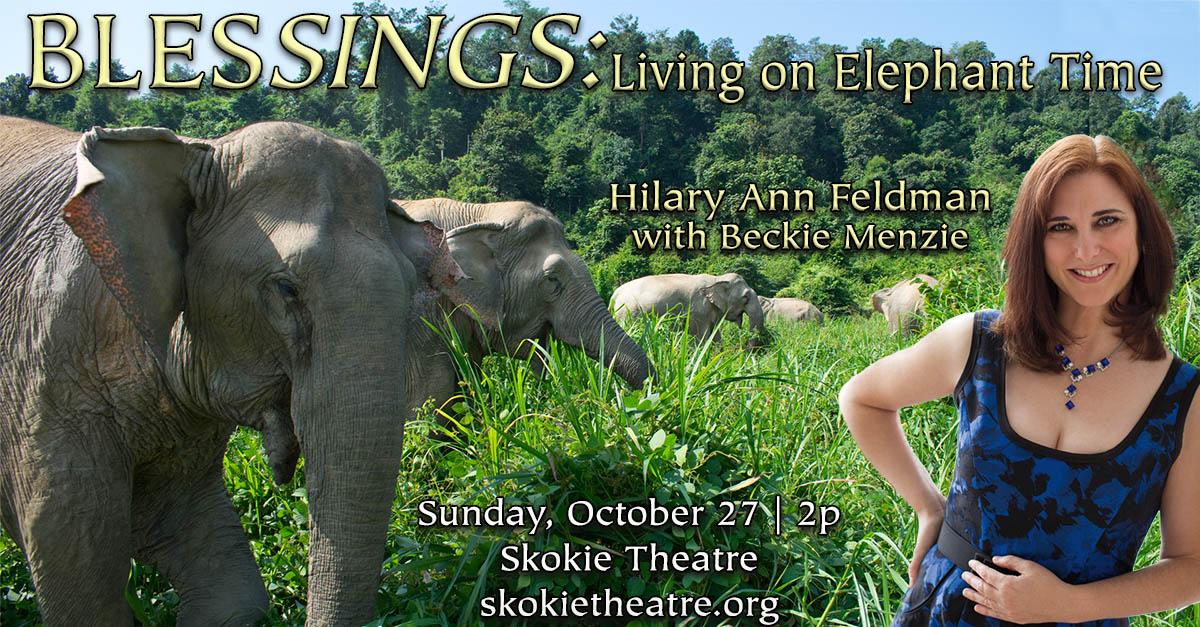 BLESsings: Living on Elephant Time