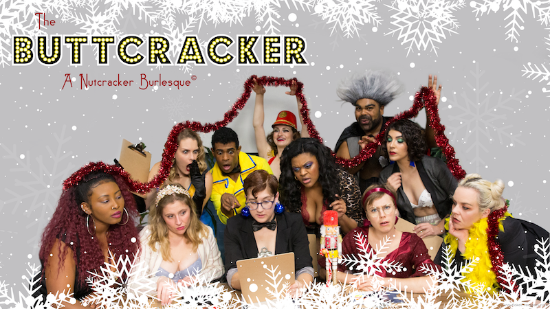 Buttcracker: A Nutcracker Burlesque