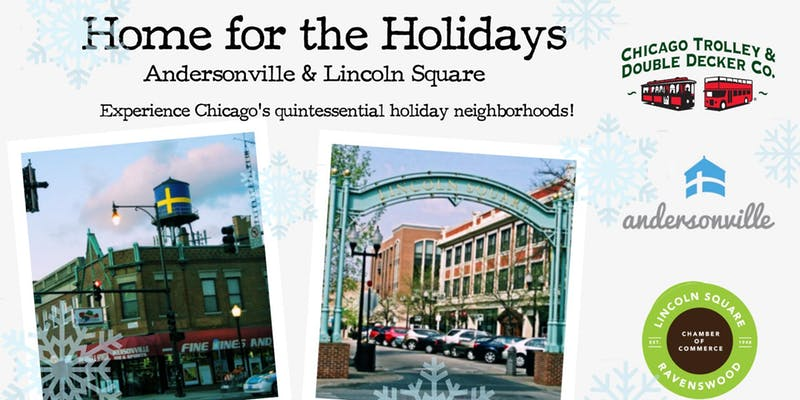 Home For the Holidays: Andersonville & Lincoln Square