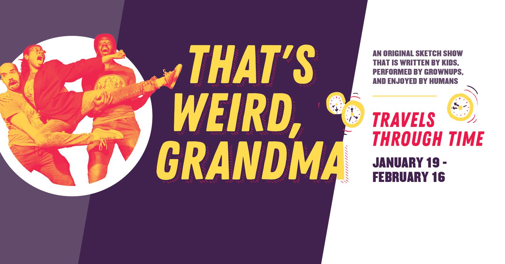 That's Weird, Grandma: Travels Through Time