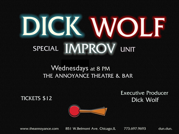 Improv at The Annoyance: Dick Wolf Improv