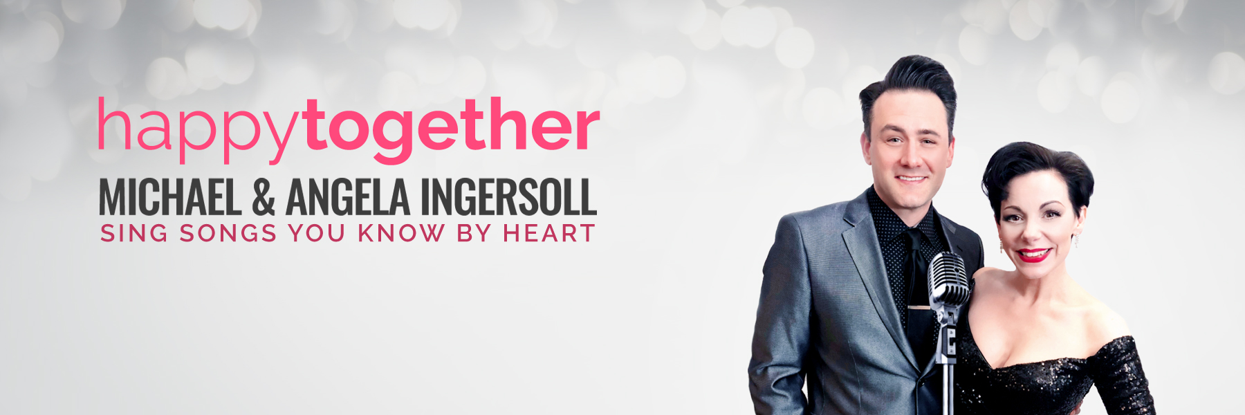 Happy Together: Michael & Angela Ingersoll Sing Songs You Know By Heart