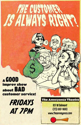 Improv at The Annoyance: The Customer is Always Right?