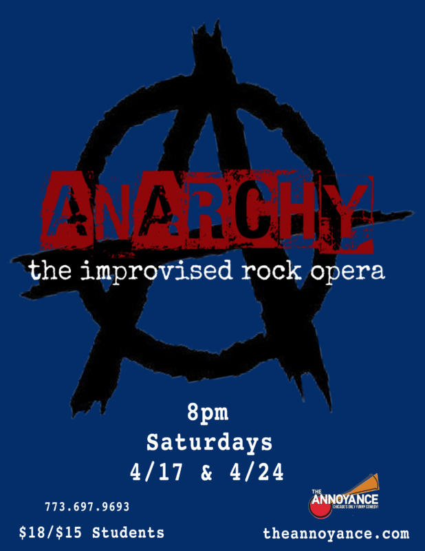 Anarchy: An Improvised Rock Opera