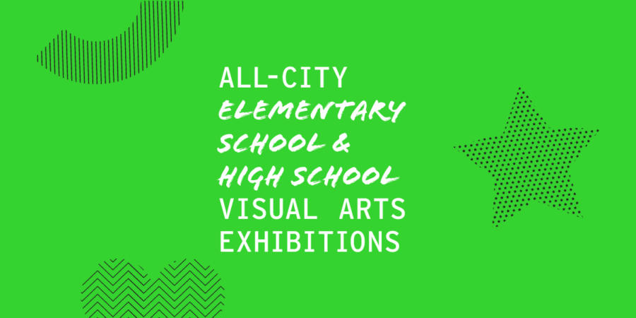 All-City Visual Arts Exhibitions 2020