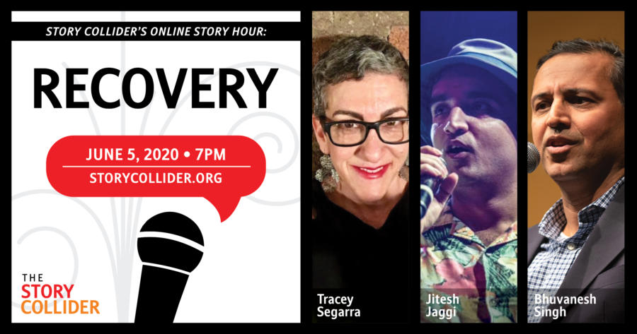 Story Collider Weekly Story Hour – Theme: Recovery