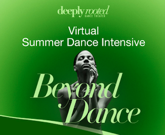 Deeply Rooted Dance Theater Summer Dance Intensive