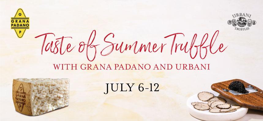 Taste of Summer Truffle with Grana Padano and Urbani