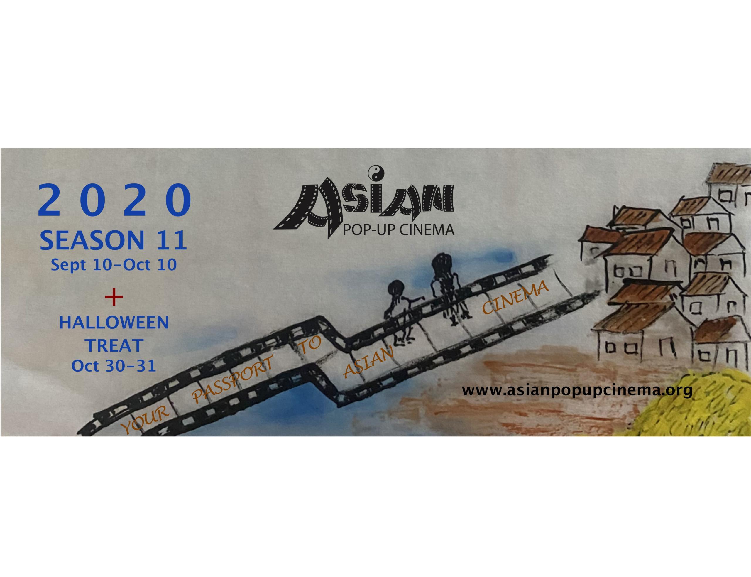 Asian Pop-Up Cinema – Season 11 & PLUS (Film Festival)