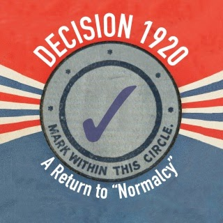 "Decision 1920: A Return to ""Normalcy"""