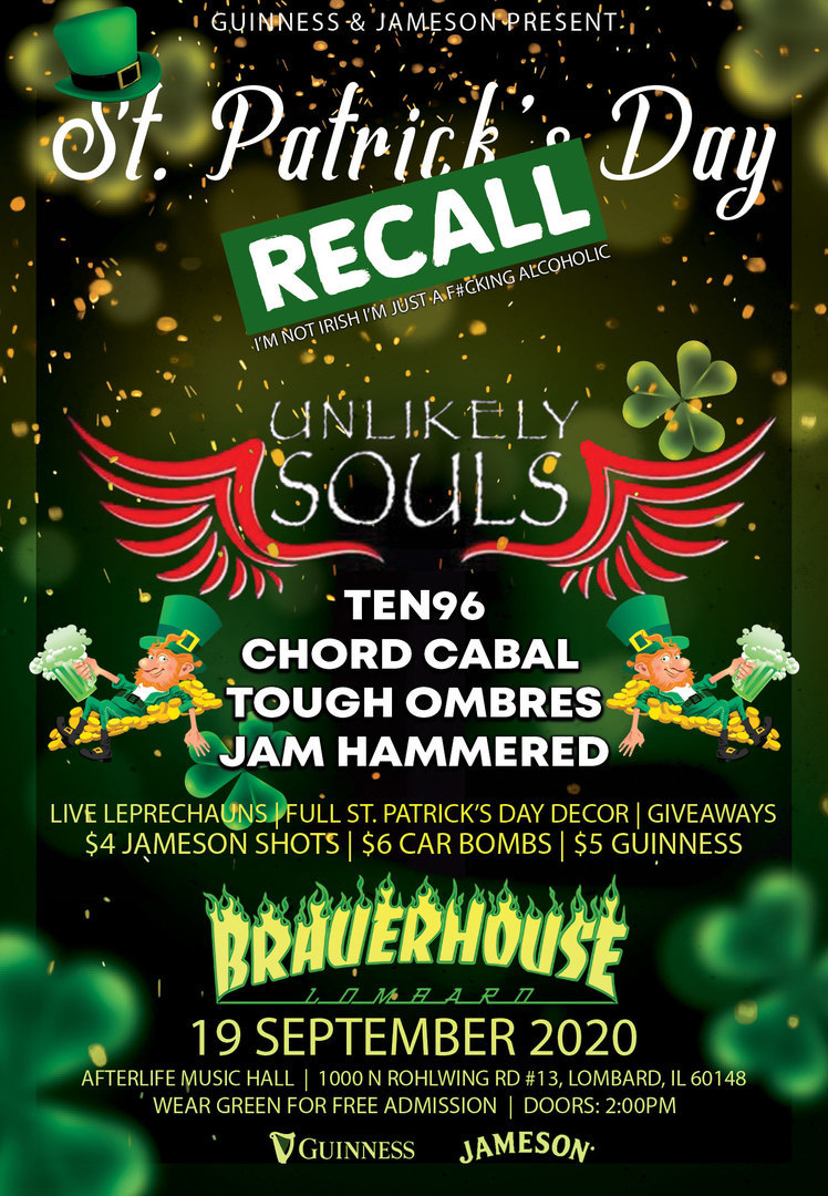 The St Patrick's Day Recall W/ Unlikey Souls and Friends