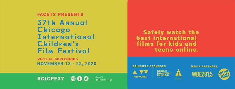 FACETS 37th Annual Chicago International Children's Festival