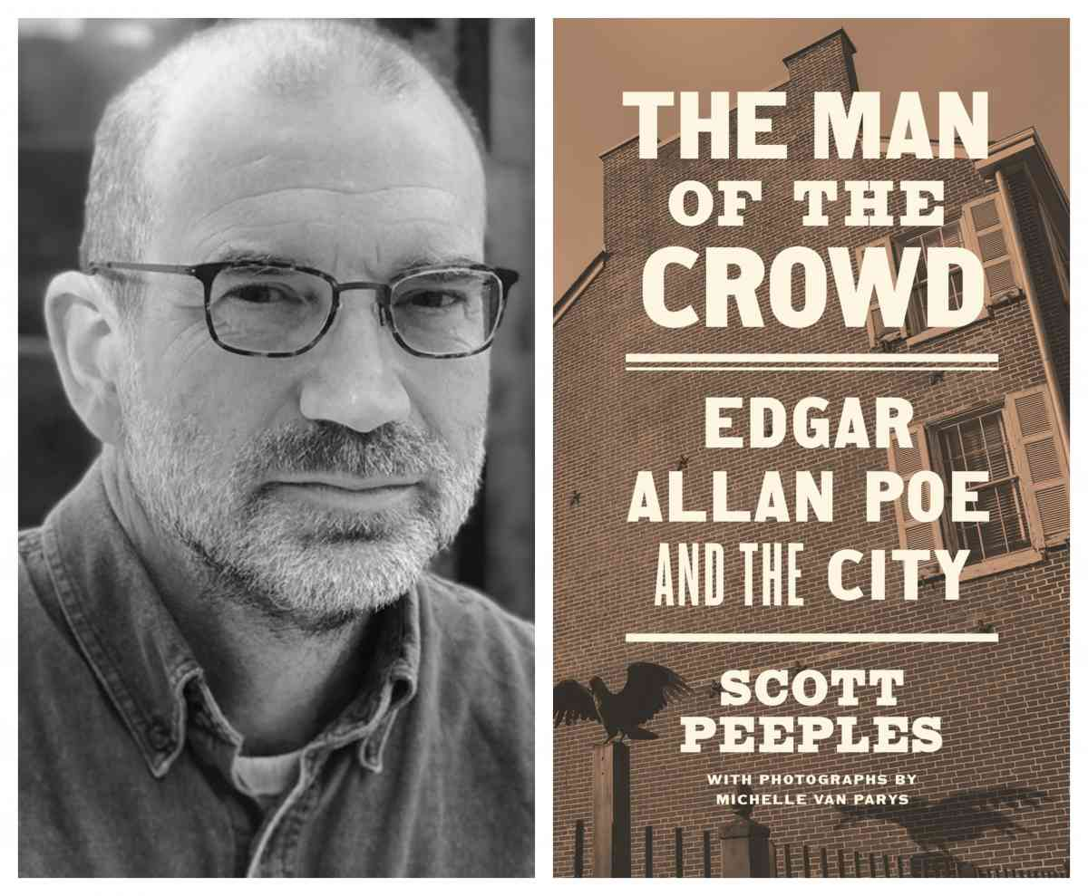 Scott Peeples, The Man of the Crowd: Edgar Allan Poe and the City