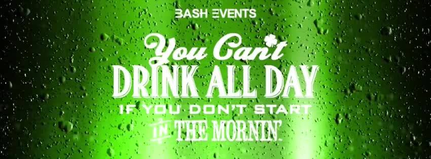 You Can't Drink All Day St. Patrick's Day Event