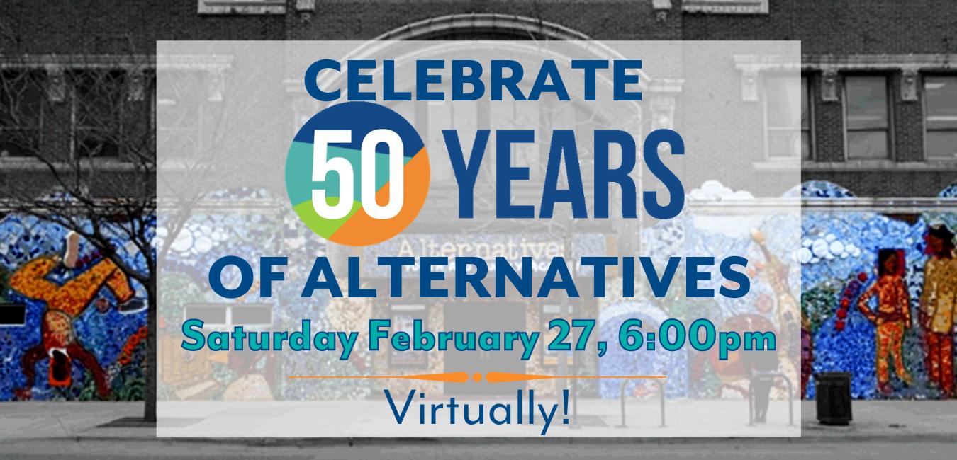 Alternatives Virtual 50 Year Anniversary Celebration