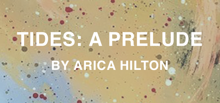 """TIDES: A Prelude"": A Virtual & In-Person Exhibition"