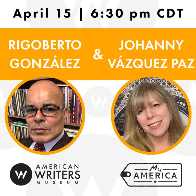 My America: Rigoberto González & Johanny Vázquez Paz