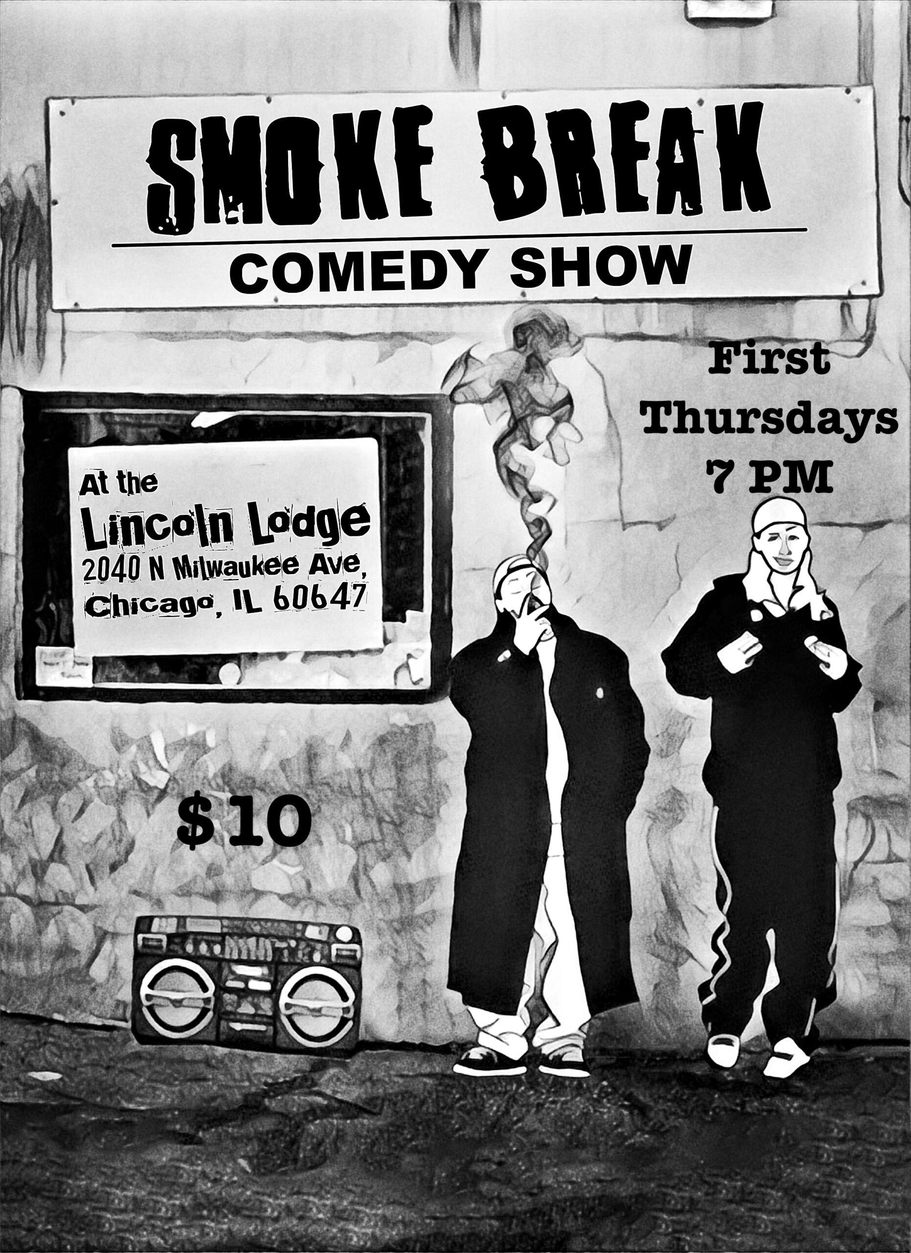Smoke Break Comedy Show