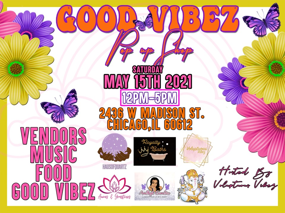 Good Vibez Only Pop Up Shop