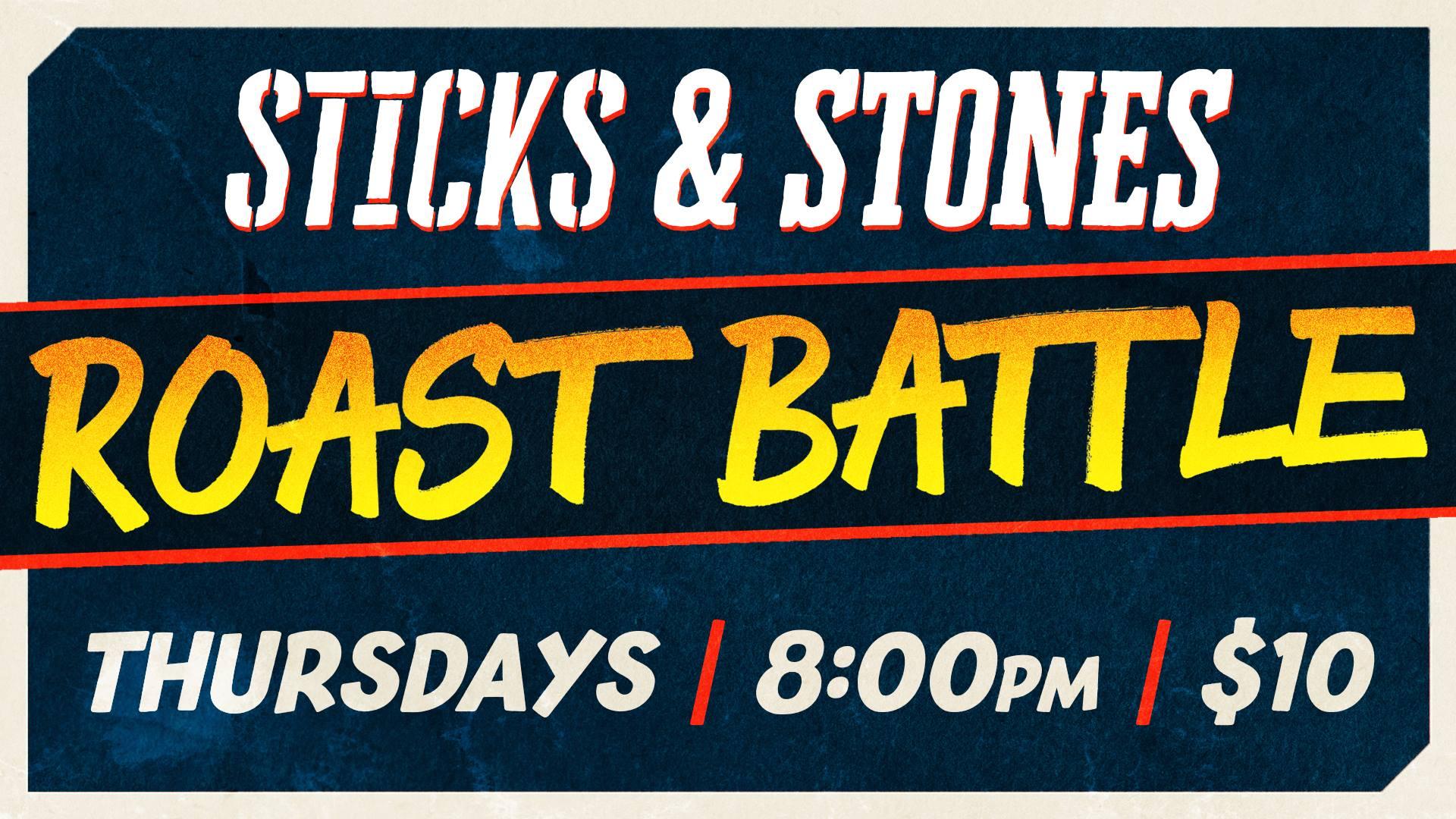 Sticks & Stones – A Roast Battle Comedy Show