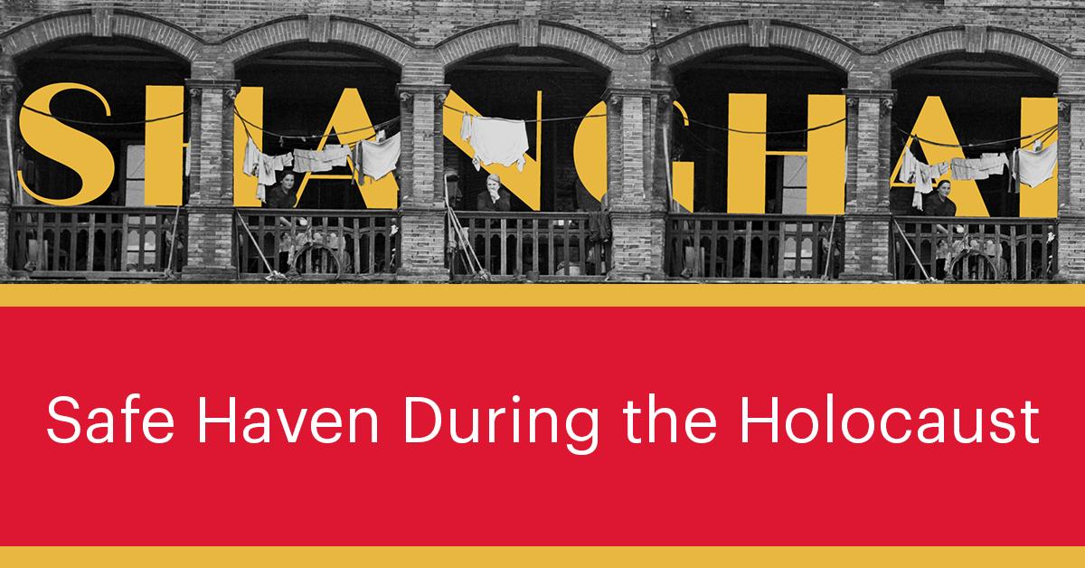 "Virtual Program: ""Shanghai: Safe Haven During the Holocaust"" – Survivors' Panel"