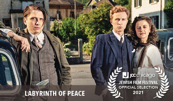 JCC Chicago Jewish Film Festival: Labyrinth of Peace miniseries
